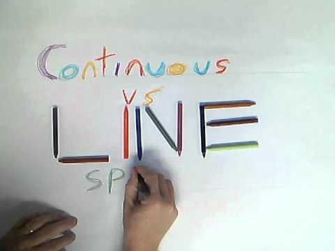 Continuous vs Line